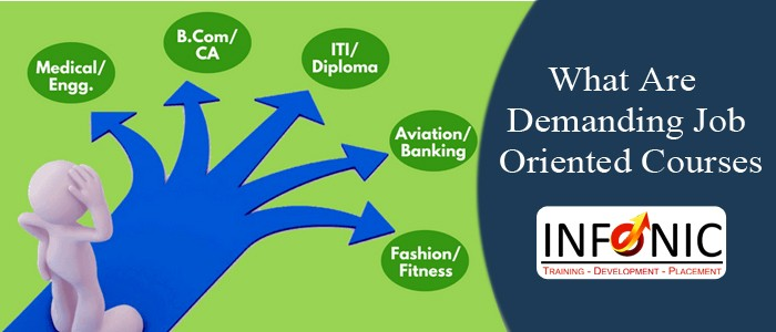 What Are Demanding Job Oriented Courses