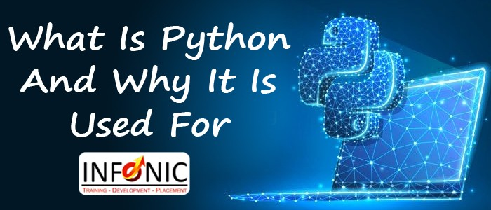 What Is Python And Why It Is Used For