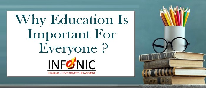 Why Education Is Important For Everyone