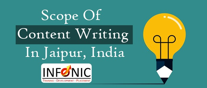 Scope Of Content Writing In Jaipur, India