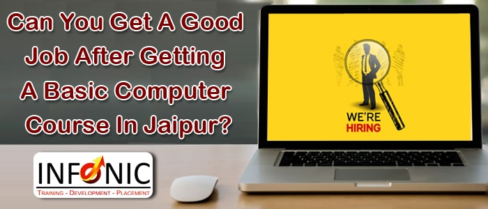 Can You Get A Good Job After Getting A Basic Computer Course In Jaipur-min