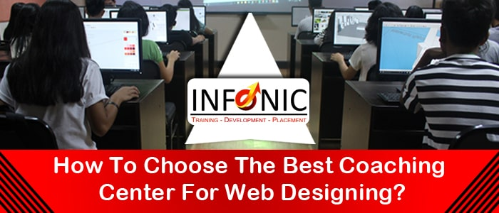 How To Choose The Best Coaching Center For Web Designing-min