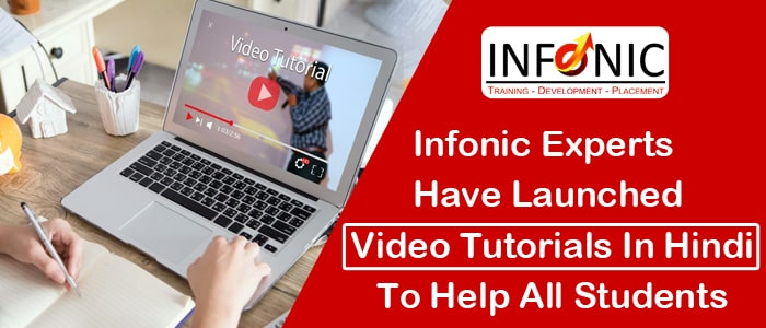 Infonic Experts Have Launched Video Tutorials In Hindi To Help All Students-min