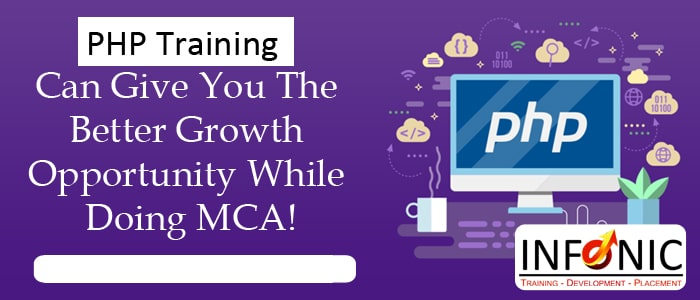 PHP Training Can Give You The Better Growth Opportunity While Doing MCA!-min