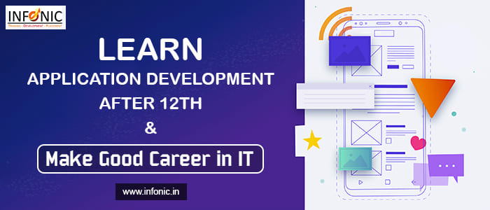 Learn Application Development After 12th & Make Good Career in IT