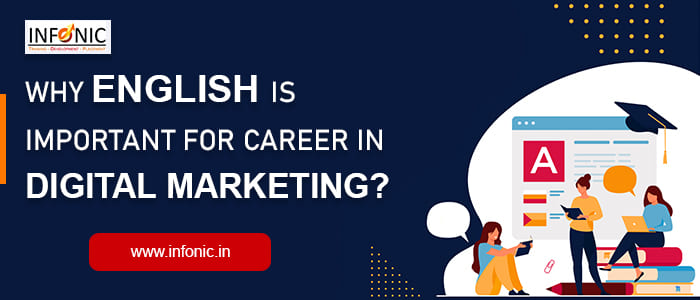 Why English is Important for Career in Digital Marketing?