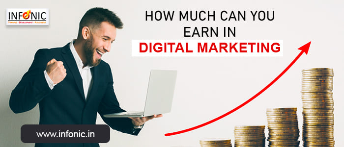 How Much Can You Earn in Digital Marketing