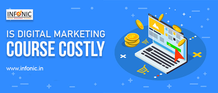 Is Digital Marketing Course Costly