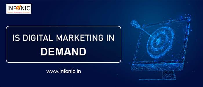 Is digital marketing in demand