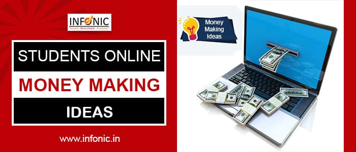 Students Online Money Making Ideas