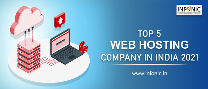 Top 5 Web Hosting Company In India 2021