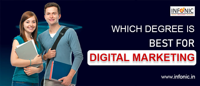 Which Degree is Best for Digital Marketing