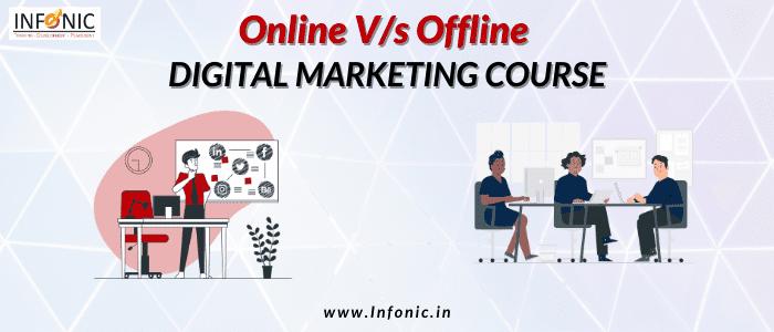 Online V/s Offline Digital Marketing Course