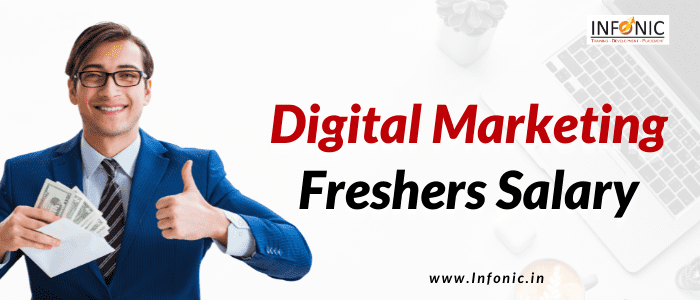 Digital Marketing Freshers Salary